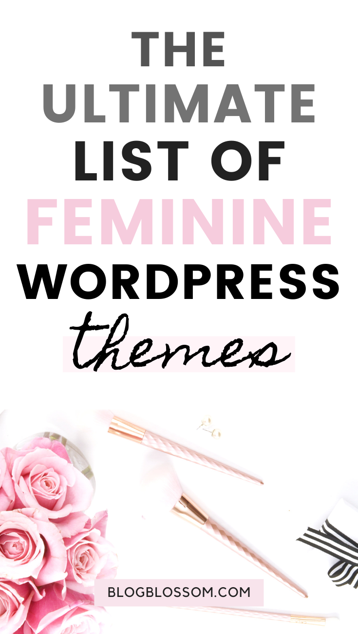 Looking for a pretty and girly theme for your online creative business, blog, online store, or portfolio? Here are the best elegant and feminine WordPress themes you'll want to check out as a female creative entrepreneur. | Genesis WordPress themes | Genesis child theme | elegance | SEO | mobile responsive | mobile optimized | responsive design | blush | pink | gorgeous | lady bloggers | rebrand #wordpress #seo #bloggingtools #blogging #wordpresstheme #femaleentrepreneur #girly #girlboss