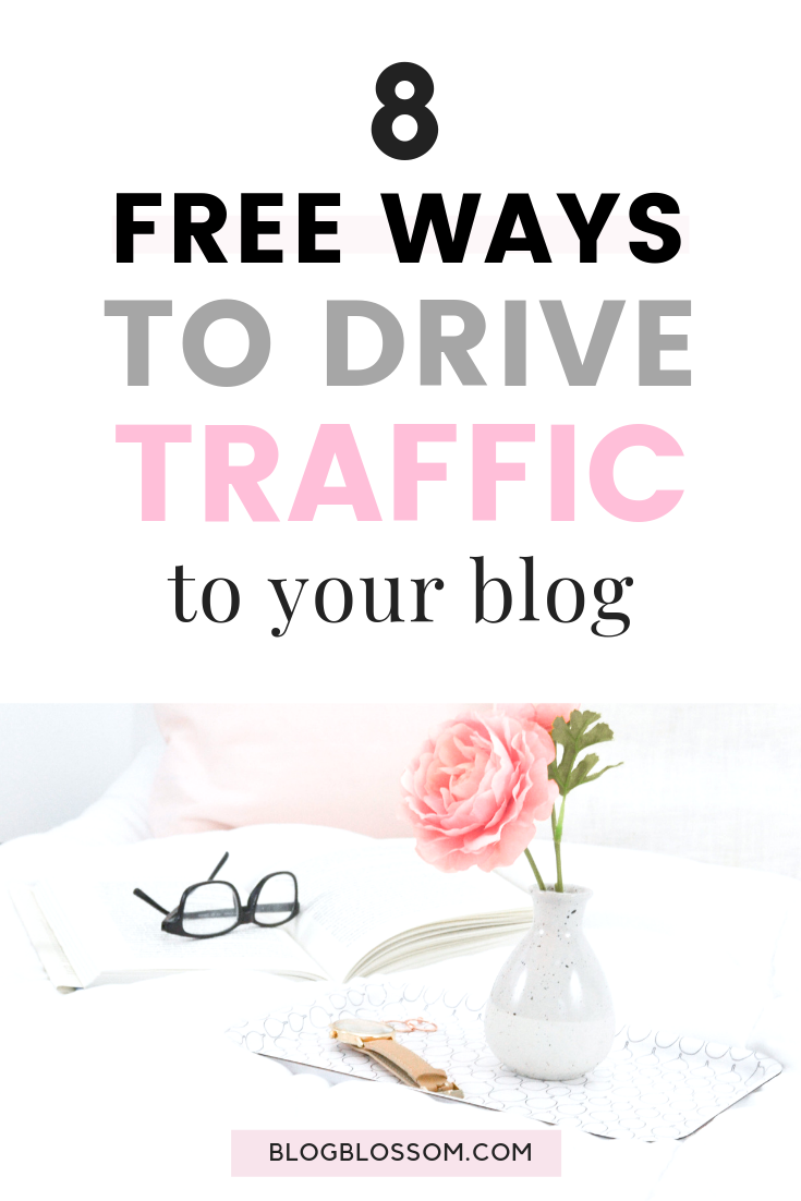 Getting traffic to a new blog can be confusing as a beginner but by using the best strategy and using the right channels, you can skyrocket your blog traffic at an explosive rate. Here are 8 free ways to drive traffic to your blog you'll want to check out so you can start making money online today. | make money online | work from home | social media marketing | blogging resources | blogging tools | blog tips | blogging tips | start a blog | pinterest marketing tips | social media tips