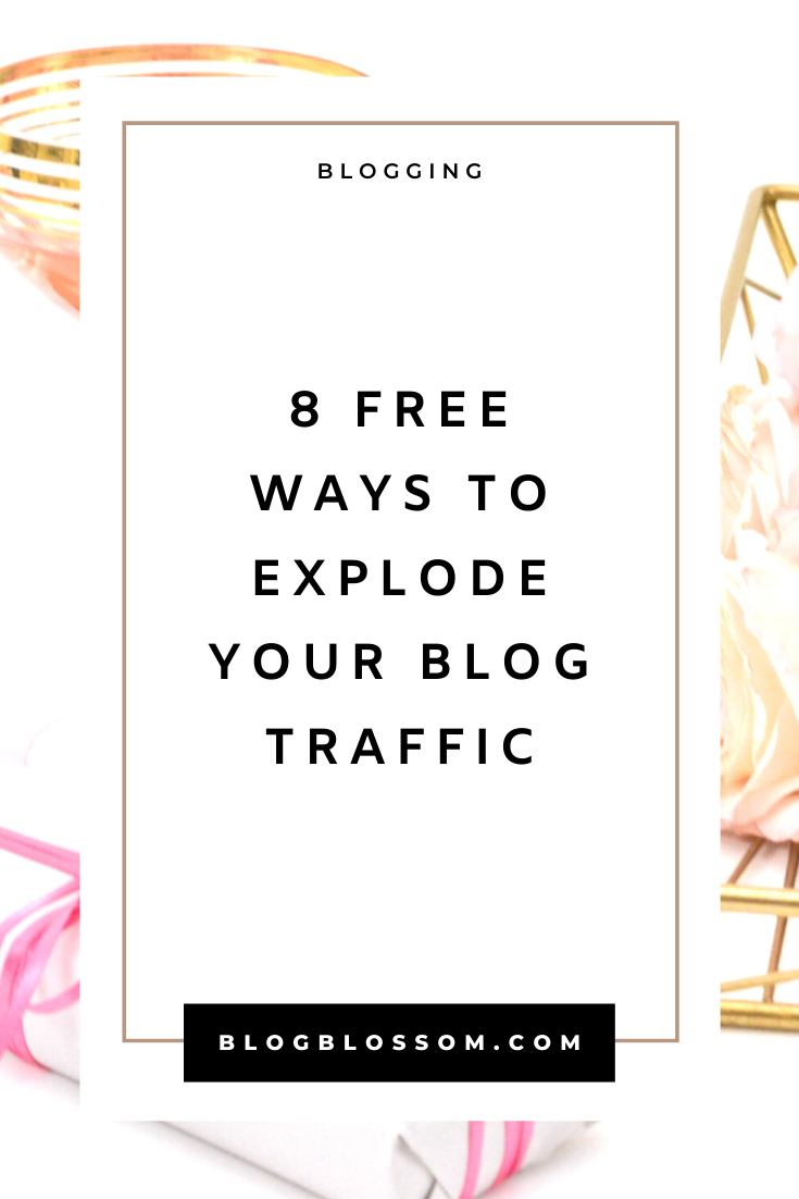 8 Free Ways To Drive Traffic To Your New Blog
