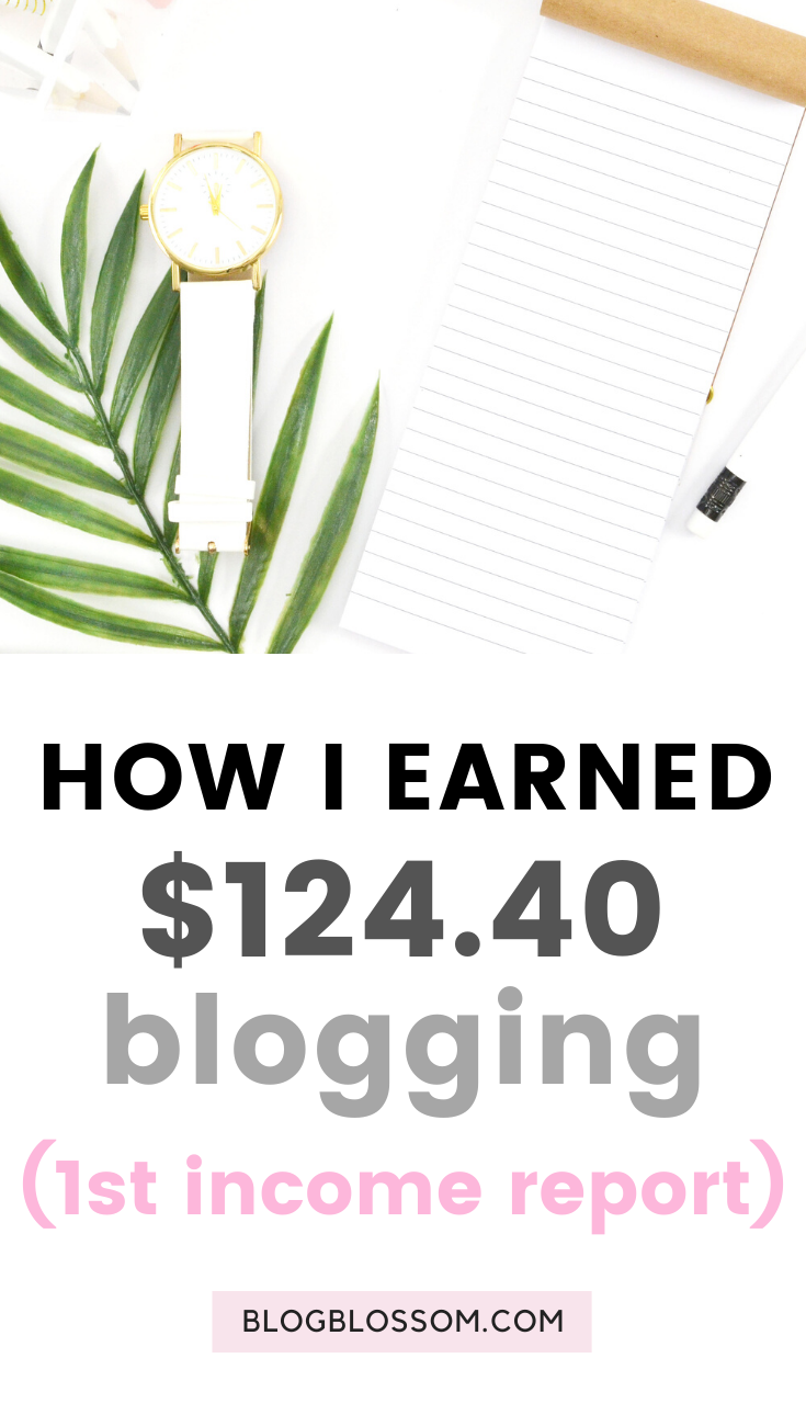In my first blogging income report, I'll show you how I made $124.40 from my new blog in just one month.   blogging traffic   skyrocket your traffic   blog income report   first income report   traffic report   affiliate marketing   earn money online   make money online   money making tips   how to make money blogging   tailwind   pinterest   social media marketing   blogging for beginners   ad revenue   blogging tools   blogging tips   blog tips   start a blog   work from home   side hustles