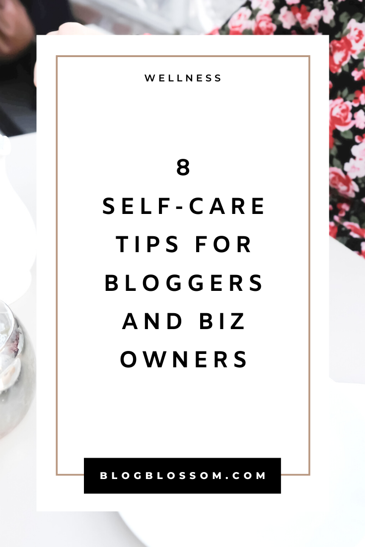 Whether you're an entrepreneur, blogger, or a freelancer, working long hours can be very hard on your mental, physical, & emotional health if you neglect to prioritize self-care. Here are 8 self-care tips for entrepreneurs & bloggers that are perfect if you're constantly at work and want to avoid burnout.   girl boss   work from home   mental health   healthy habits   wellness tips   how to practice self-care   personal development   productivity   growth   positive mindset   self-care habits