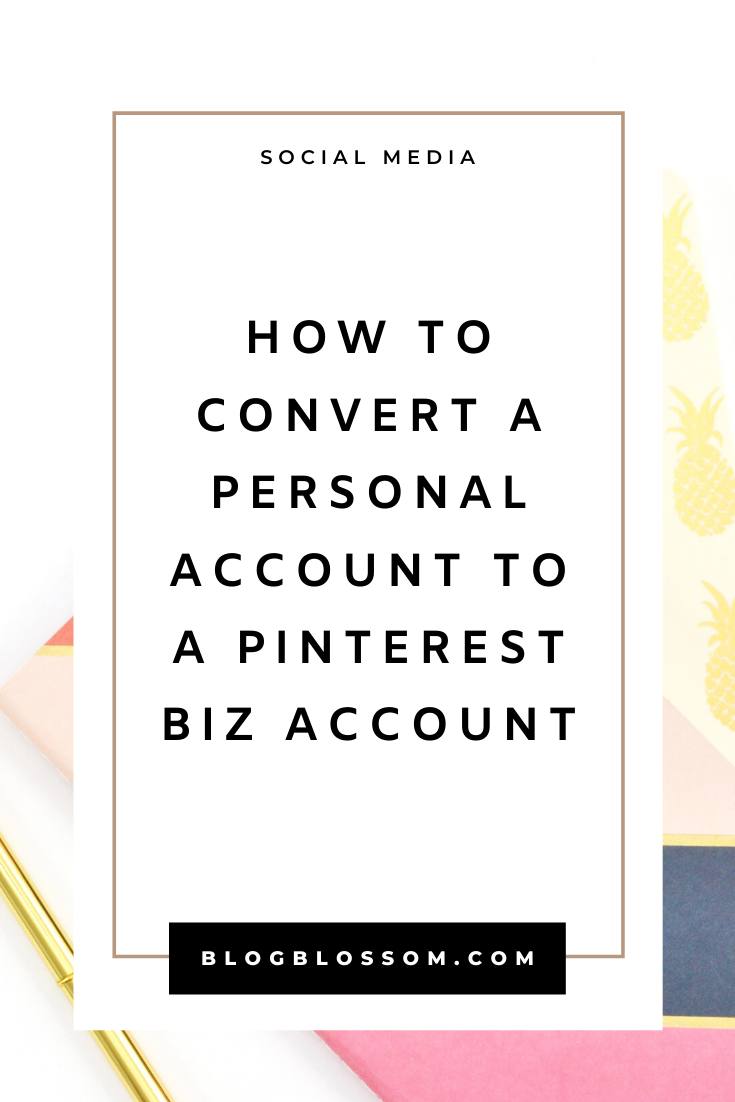 Looking to market your blog on Pinterest? If you have a personal account, I'll show you how to quickly convert it into a Pinterest business account so you can build a brand, grow your following, and drive traffic back to your blog. | blog tips | blogging tips | pinterest tips | pinterest marketing | social media marketing | grow your blog traffic | optimize your Pinterest account | pinterest for beginners | blogging for beginners