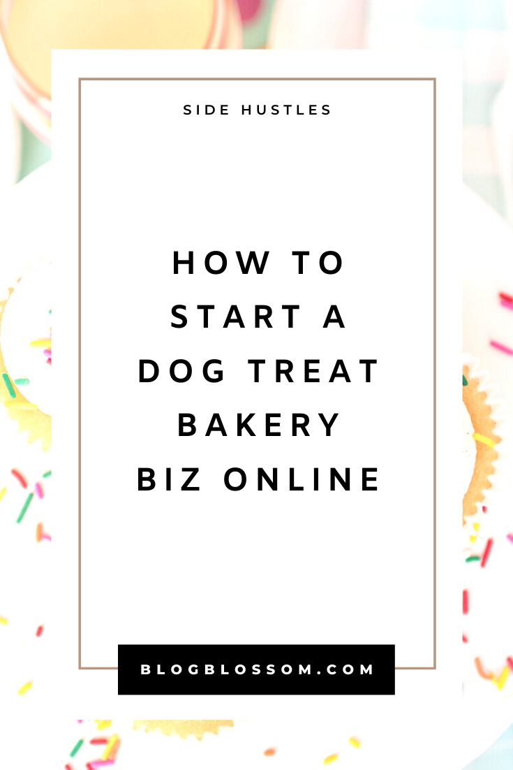 Starting a dog bakery business is the perfect side hustle that combines both your love of dogs & passion for baking. Learn how you can sell dog treats online straight from your home in your spare time & become more financially free in this post. | dog treat bakery business | baking | make money online | etsy store | earn extra money | start a business | solopreneur | make extra cash #sidehustle #entrepreneur #girlboss #businesstips #beyourownboss #workfromhome #workfromhomejobs #makemoneyonline