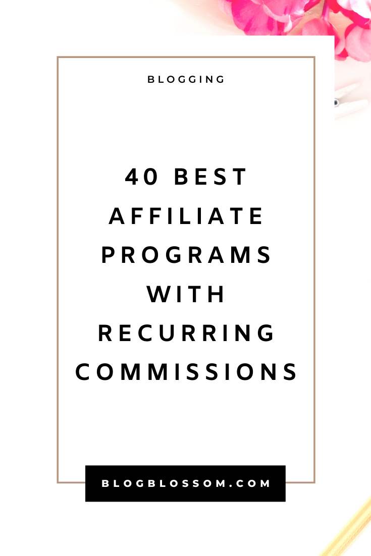 40 Best Affiliate Programs With Recurring Commissions