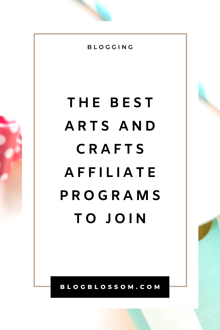30 Best Arts And Crafts Affiliate Programs
