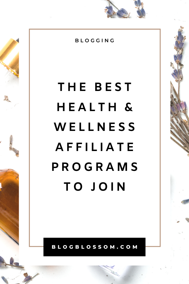 25 Best Health And Wellness Affiliate Programs