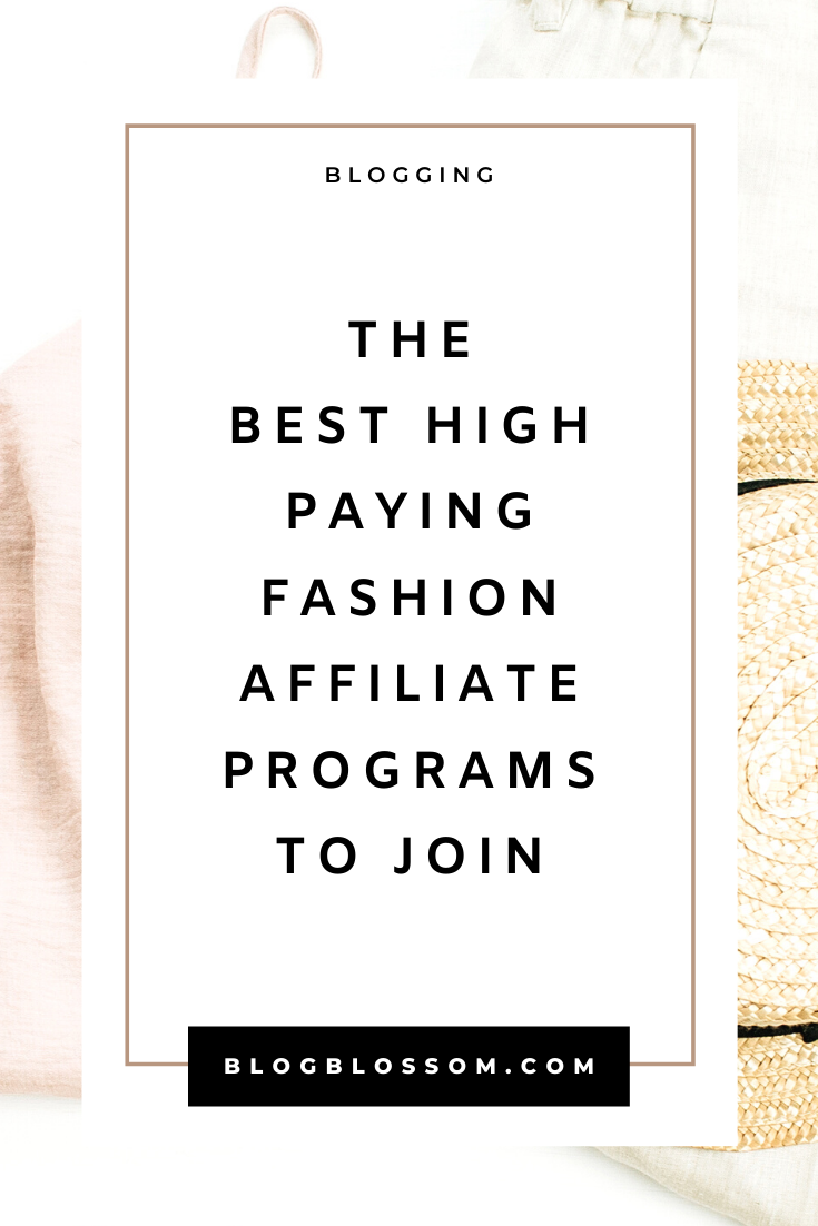 30 Best Fashion Affiliate Programs For Style Bloggers