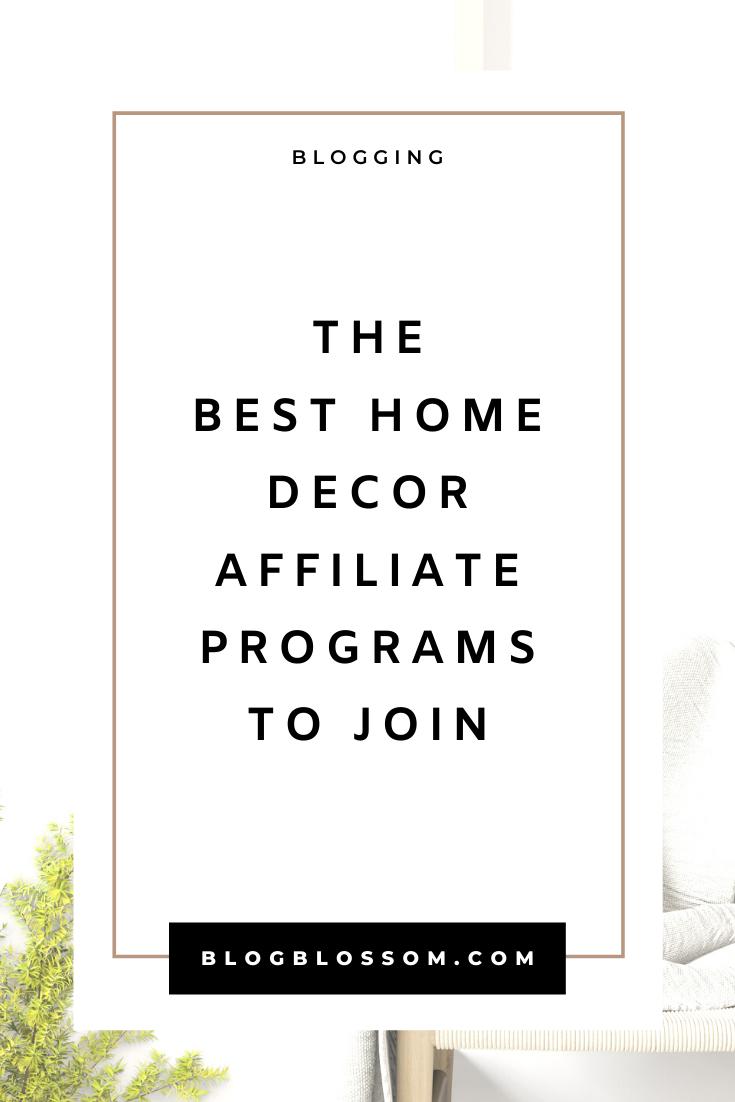 40 Best Home Decor Affiliate Programs